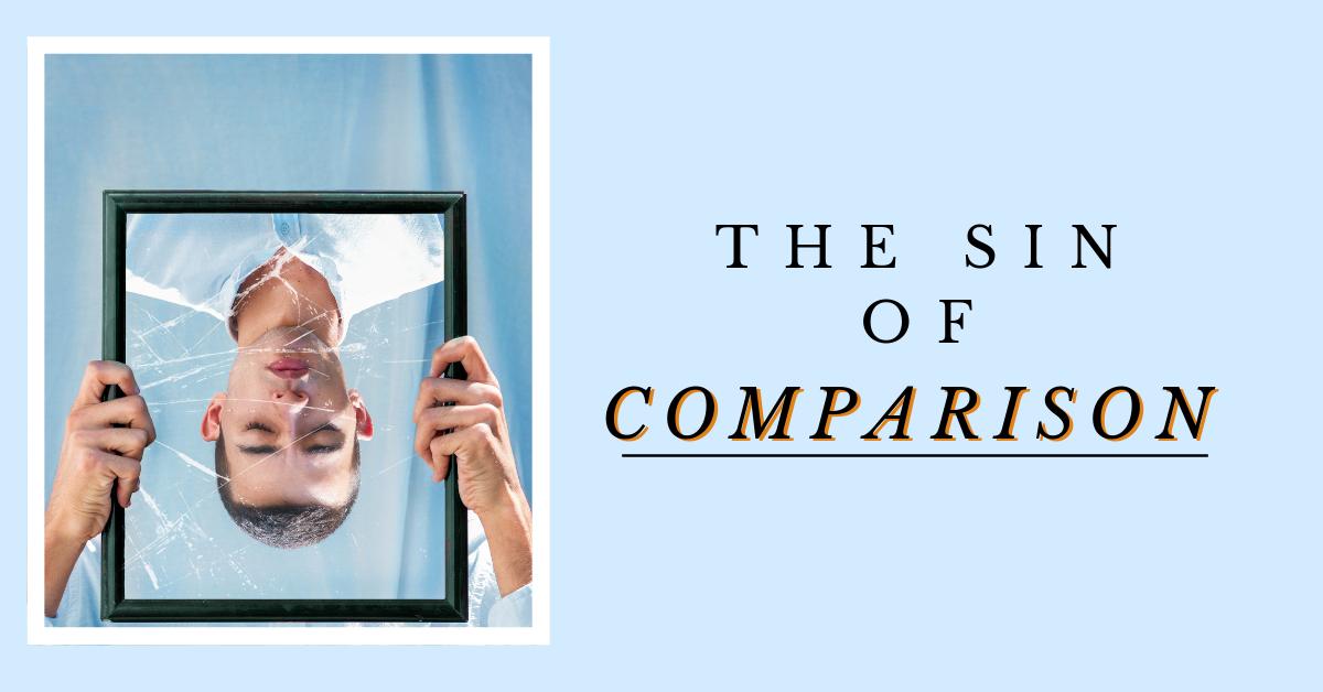 The Sin of Comparison