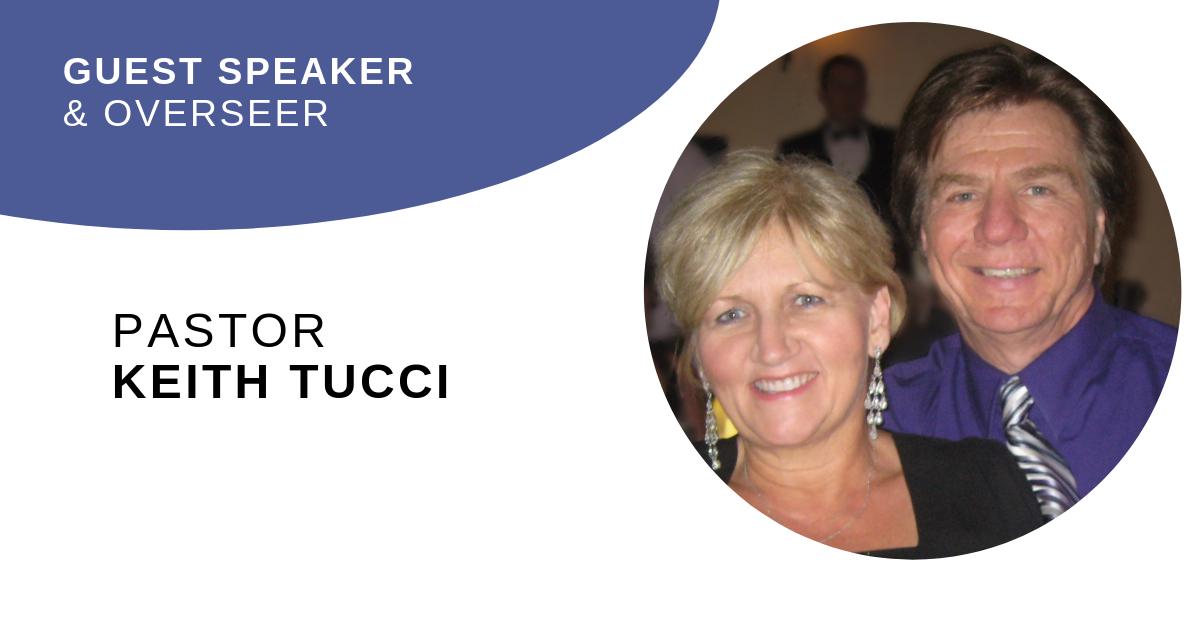Guest Speaker – Pastor Keith Tucci – An Effectual Door