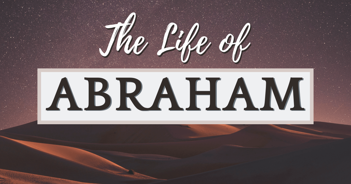 Seven Lessons from the Life of Abraham