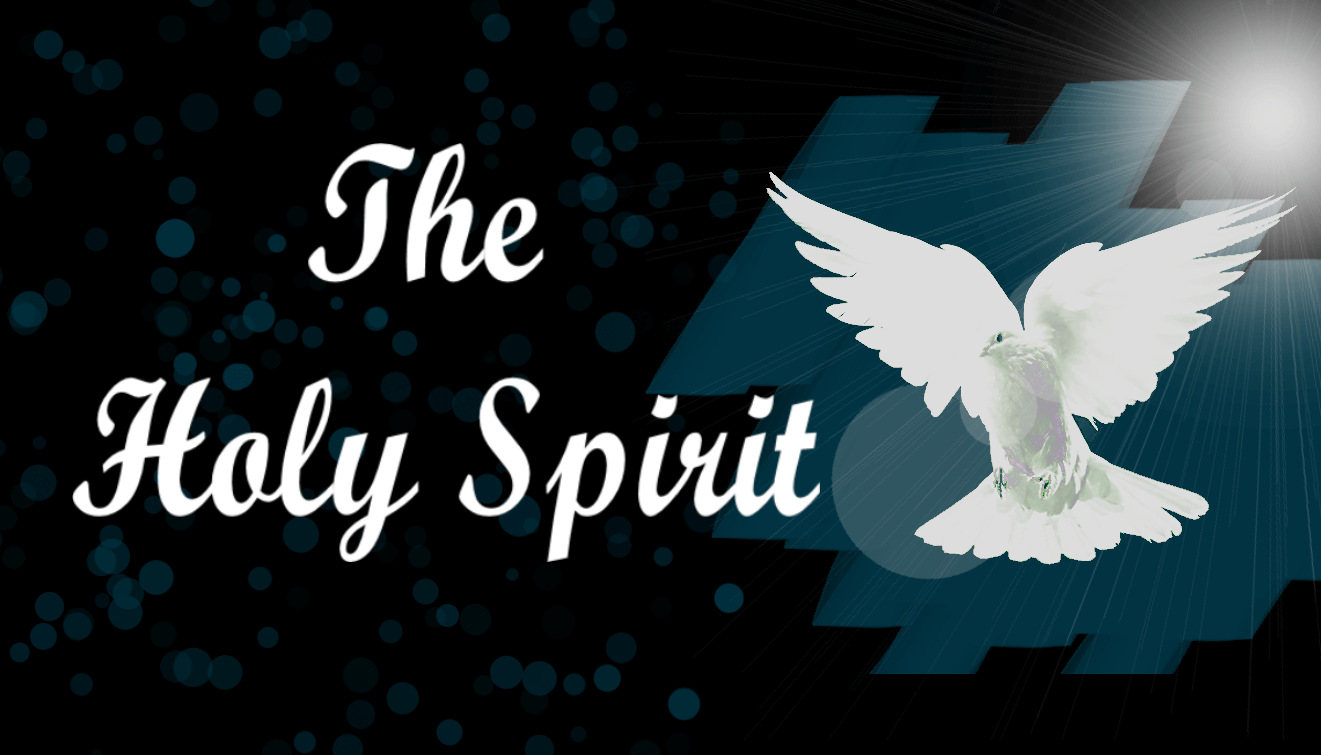 The Holy Spirit – Part Two