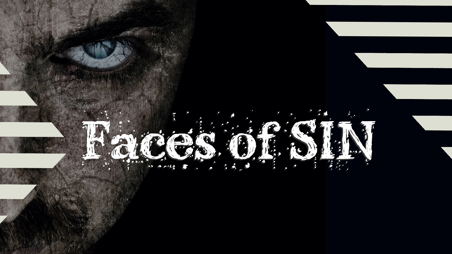 Faces of Sin – Part 1 – What is Sin?